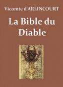 Charles victor prévost d'Arlincourt: La Bible du Diable