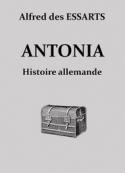 Alfred des Essarts: Antonia, histoire allemande