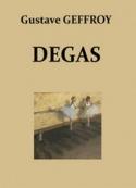 Gustave Geffroy: Degas