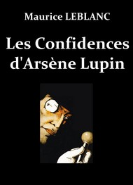 Illustration: Les Confidences d'Arsène Lupin - Maurice Leblanc