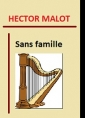 Hector Malot: Sans famille