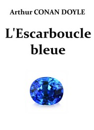 Illustration: L'Escarboucle bleue (Version 2) - Arthur Conan Doyle