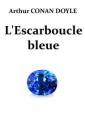 Arthur Conan Doyle: L'Escarboucle bleue (Version 2)