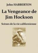 John Habberton: La Vengeance de Jim Hockson – Scènes de la vie californienne