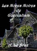 Anatole Le Braz: Les Noces Noires de Guernaham
