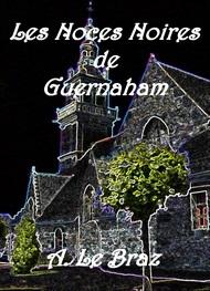 les noces noires de guernaham anatole le braz livre audio gratuit mp3. Black Bedroom Furniture Sets. Home Design Ideas