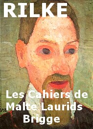 Illustration: Les cahiers de Malte Laurids Brigge, Traduction Maurice Betz - Rainer Maria Rilke