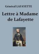 Gilbert du motier La fayette: Lettre à Madame de La Fayette