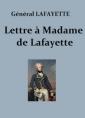 Lettre à Madame de La Fayette