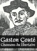 Gaston Couté: chansons du libertaire