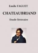 Emile Faguet: Chateaubriand- étude littéraire