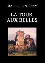 Marie de  L'epinay - La Tour aux Belles