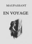 Guy de Maupassant: En voyage