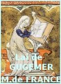 Marie de France: Lai de Gugemer