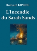 rudyard kipling: L'Incendie du Sarah Sands