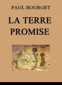 Paul Bourget: La Terre promise