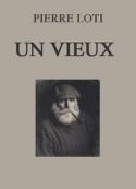 Pierre Loti: Un vieux