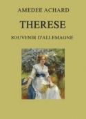 Amédée Achard:  Thérèse, souvenir d'Allemagne