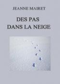 Jeanne Mairet: Des pas dans la neige