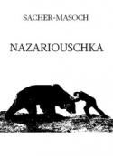 Léopold von Sacher  masoch: Nazariouschka