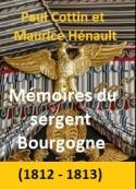 Adrien Bourgogne: Mémoires du sergent Bourgogne