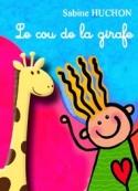 Sabine Huchon: Le cou de la girafe