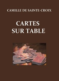 Illustration: Cartes sur table - Camille sainte ­­croix