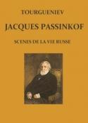 Ivan Tourgueniev : Scènes de la vie russe-Jacques Passinkof