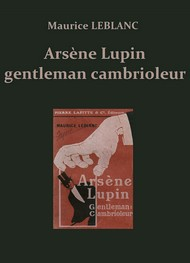 Illustration: LEBLANC, Maurice – Arsène Lupin gentleman-cambrioleur (Version 2) - Maurice Leblanc