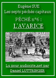 Eugène Sue - Les Sept Péchés capitaux-L'Avarice(Tome 02)