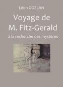 Léon Gozlan: Voyage de M. Fitz-Gérald (à la recherche des mystères)