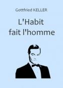 Gottfried Keller: L'Habit fait l'homme