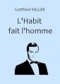 L'Habit fait l'homme
