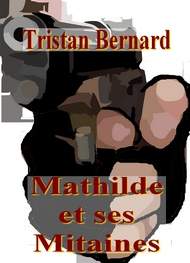 Illustration: Mathilde et ses Mitaines - Tristan Bernard