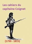 Jean roch Coignet: Les cahiers du capitaine Coignet