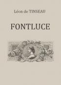 Léon  de Tinseau: Fontluce