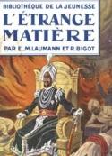 Laumann et Bigot: L'étrange matière