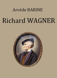 Illustration: Richard Wagner - Arvède Barine