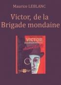 Maurice Leblanc:  Victor, de la Brigade mondaine