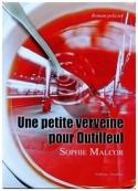 Sophie Malcor: Une petite verveine pour Dutilleul