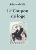 Edmond Coz: Le Coupon de loge