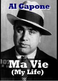 Illustration: Ma Vie ( My Life) - Al Capone