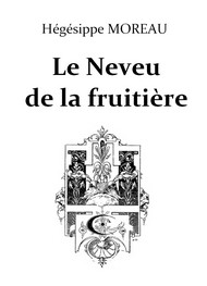 Illustration:  Le Neveu de la Fruitière - Hégésippe Moreau