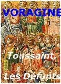 Jacques de Voragine: La Toussaint_Le Jour des Âmes