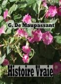 Guy  de Maupassant : histoire vraie