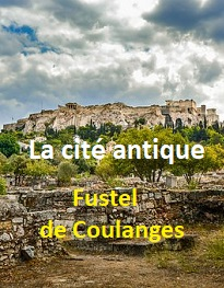 Illustration: La cité antique - Fustel De coulanges