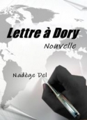 Nadège Del: Lettre à Dory