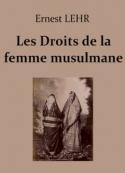 Ernest Lehr: Les Droits de la femme musulmane