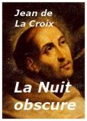 Jean de la Croix: La Nuit obscure