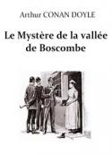 Arthur Conan Doyle: Le Mystère de la vallée de Boscombe